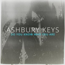 New Ashbury Keys album is out now.