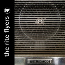 "The Rite Flyers ""Electromode"" is out now!"