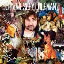 """Pre-Order John Wesley Coleman's """"The Love That You Own"""" (out 9/23/14)"""