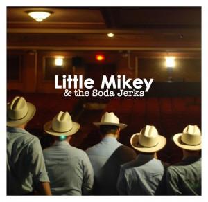 LittleMikeyAndTheSodaJerks
