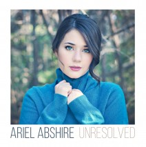 "Ariel Abshire ""Unresolved"" is out today! (9/25/15)"